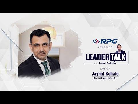 the-smart-way-ahead-|-ft.-jayant-kohale,-business-head---smart-infra-|-#leadertalk-ep.-3