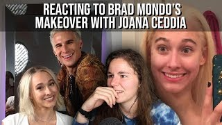 Reacting to Brad Mondo giving Joana a makeover