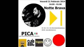 PICA DJ (NOTTE BRAVA RADIO DOMANI 21/02/2014)