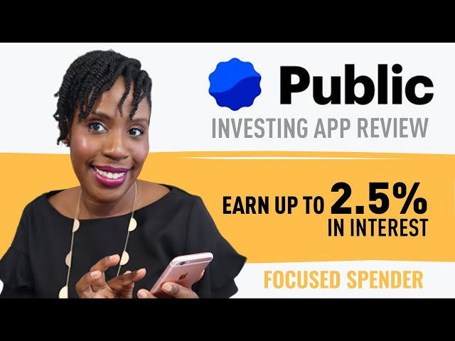 Public Investment App Review - Buy Stock for Any Amount You - Plus 2.5% Interest! Tour/Pros/Cons