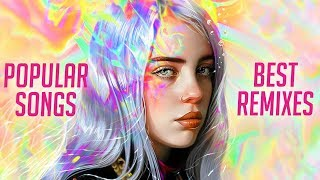 Best Remixes of Popular Songs 2020 & EDM, Bass, Rap, Trap Music Mix