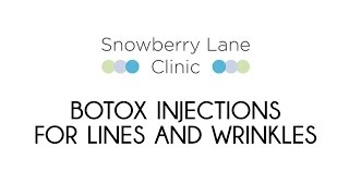Botox Injections For Lines and Wrinkles