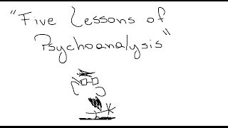 Sigmund Freud - Five Lessons of Psychoanalysis