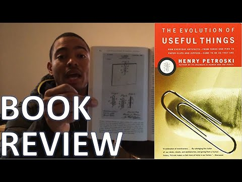 Book Review: The Evolution of Useful Things (Henry Petroski)