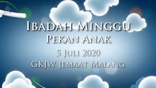 Ibadah Minggu Pekan Anak 5 Juli 2020 GKJW Jemaat Malang