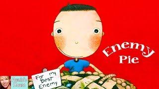 🥧 Kids Book Read Aloud: ENEMY PIE by Derek Munson and Tara Calahan King