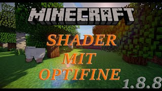 Minecraft Shader Mod mit Optifine! Installieren Mehr FPS [Deutsch/HD] 1.8.8/1.8.9