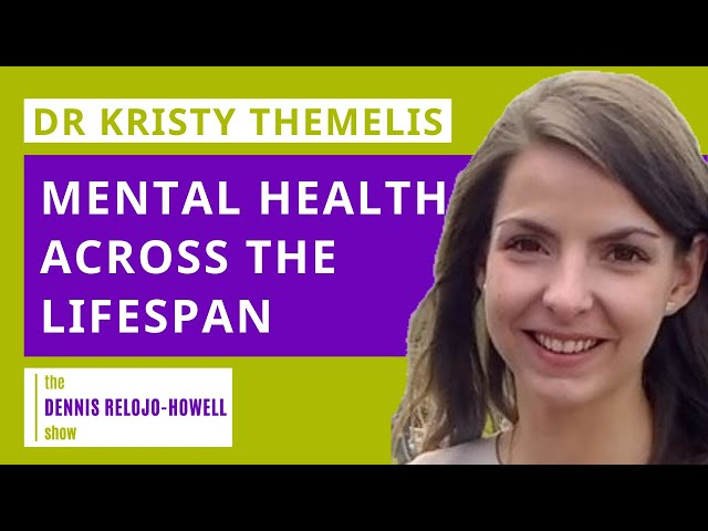Dr Kristy Themelis: Mental Health Across the Lifespan
