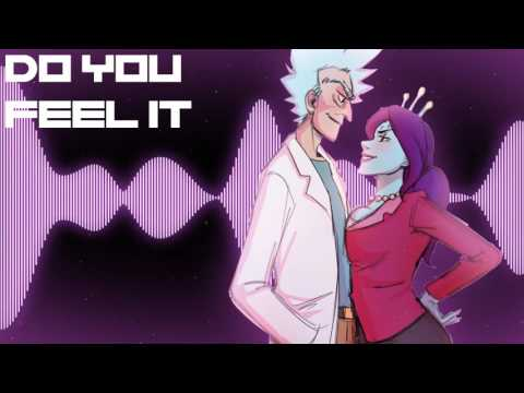 Do you feel it - Nightcore [Rick and Morty]