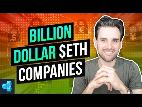 Billion Dollar Companies Are Building On Ethereum