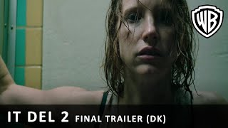 IT DEL 2 - Final Trailer (DK)