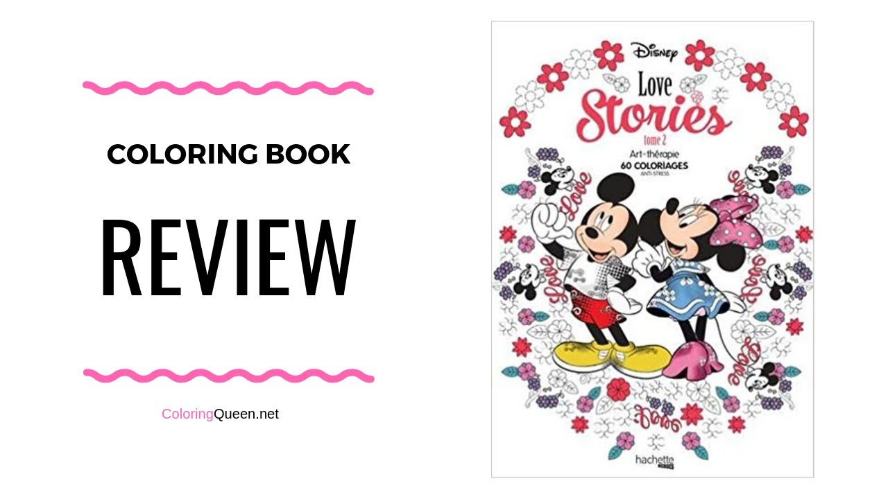 Disney Love Stories - Volume 19 - Coloring Book Review - Aurélia-Stéphanie  Bertrand