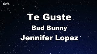 Te Guste Jennifer Lopez Bad Bunny Karaoke No Guide Melody Instrumental.mp3