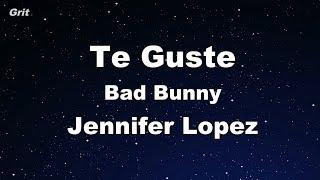 Te Guste - Jennifer Lopez & Bad Bunny Karaoke 【No Guide Melody】 Instrumental