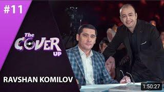 #cover #голос #voic The Cover Up 11-son Ravshan Komilov (4-mavsum 23.06.2019)