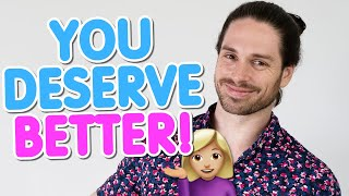 This Makes Any Man Treat You Well (Even If Men Haven't Before) | Mark Rosenfeld Relationship Advice
