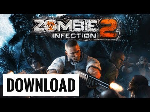 ZOMBIE INFECTION 2 (DOWNLOAD)