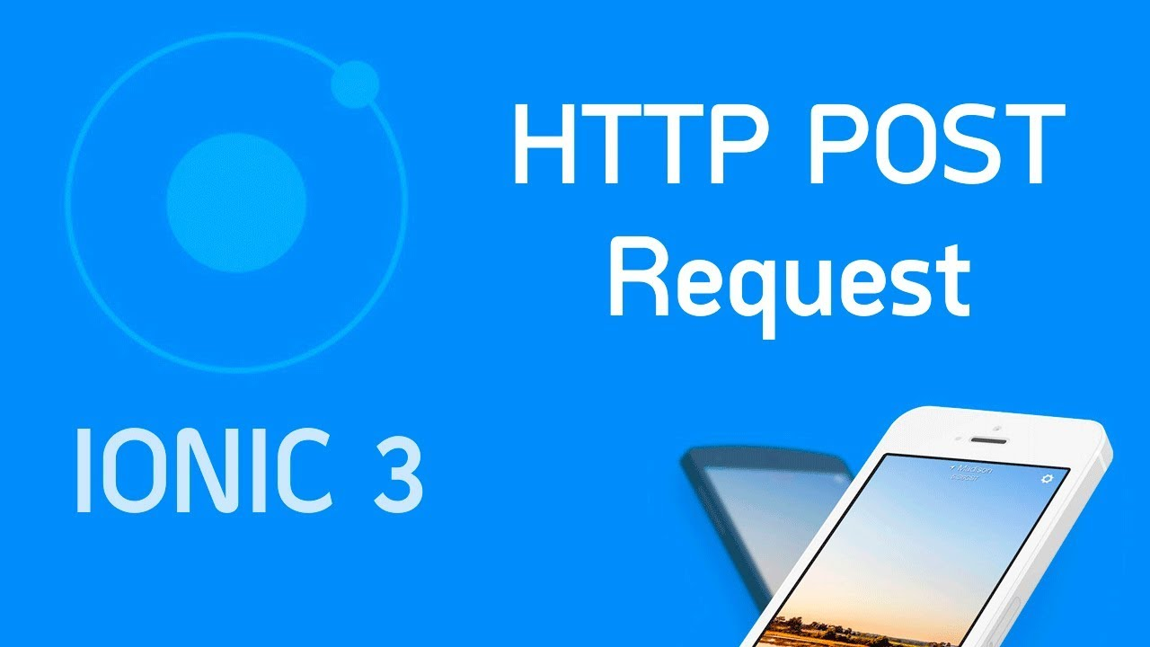 Ionic 3 Tutorial #5 HTTP Post request