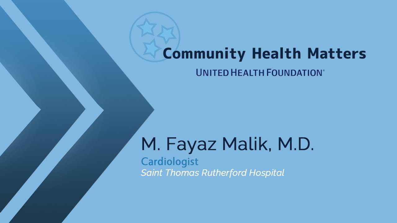 Heart Disease with M  Fayaz Malik, M D  from Saint Thomas Rutherford  Hospital