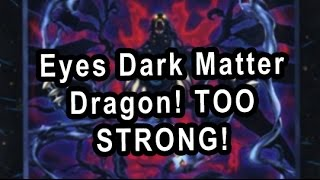 Number 95 Eyes Dark Matter Dragon TOO GOOD!