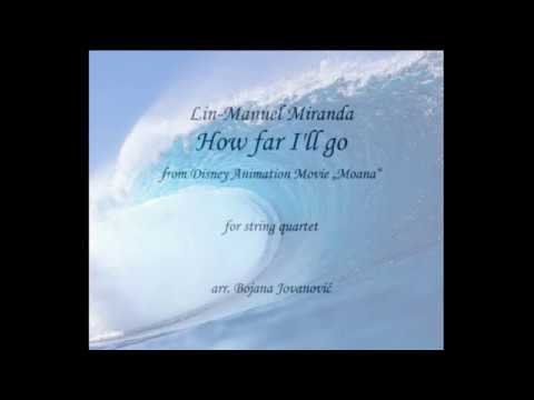 HOW FAR I'LL GO (from Disney's Moana) SHEET music for STRING QUARTET !