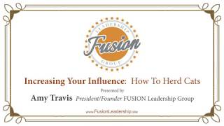 Fusion Leadership, Increasing Your Influence