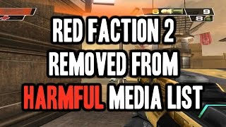 Red Faction 2 Has Been Removed From 'Harmful' Media List