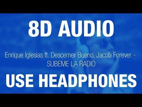 Enrique Iglesias - SUBEME LA RADIO | 8D AUDIO