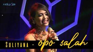 SULIYANA - OPO SALAH [OFFICIAL MUSIC VIDEO]