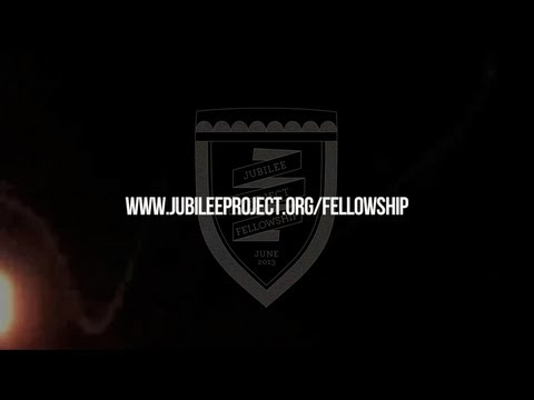 A Message to the Dreamers | Jubilee Project Fellowship 2013