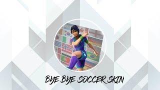 Bye bye soccer skin | fortnite montage