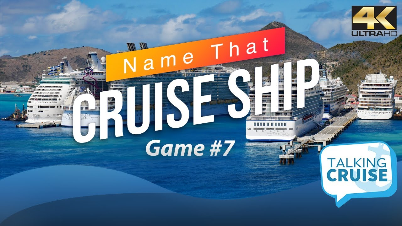 Name that Cruise Ship (Game #7)
