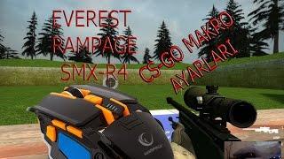 Everest Rampage SMX-R4 macro ayarları ( cs-go makro ayarları )
