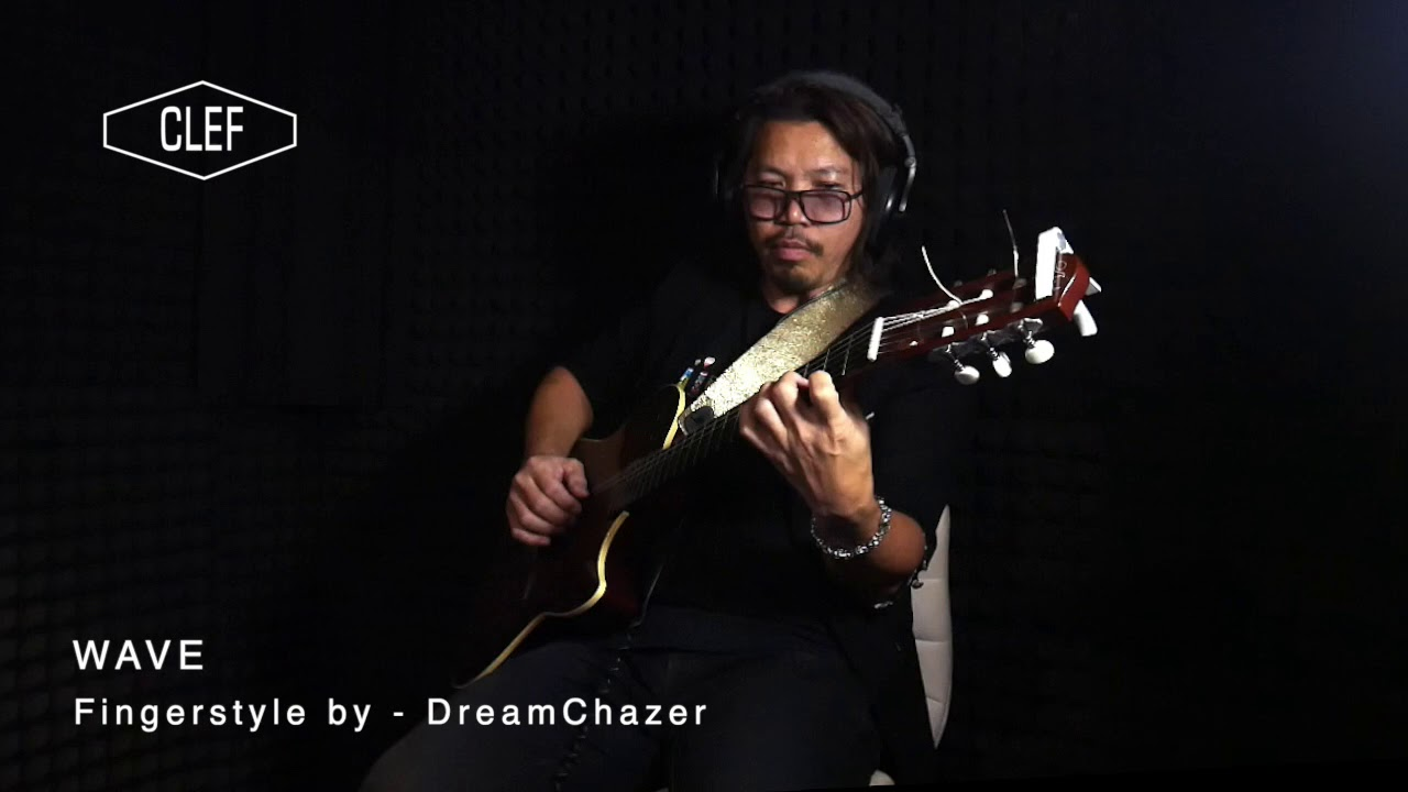 Wave - Fingerstyle by DREAMCHAZER