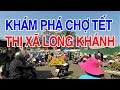 Chợ Tết Long Khánh | Viet Nam Life and Travel | BKB CHANNEL