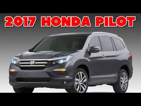 2017 Honda Pilot Redesign Interior and Exterior - YouTube