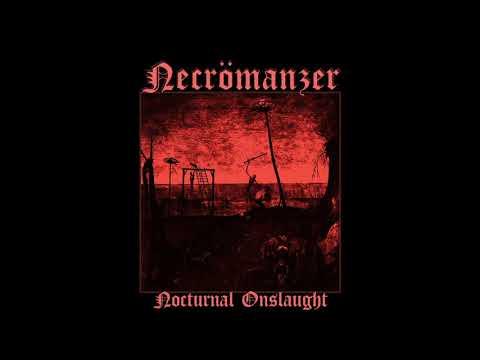 Necrömanzer - Nocturnal Onslaught (Full Album, 2020)