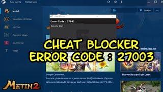 Cheat blocker Error Code:27003 Cözüm 👍|  Metin2 TR | #Gameplay Hata #1