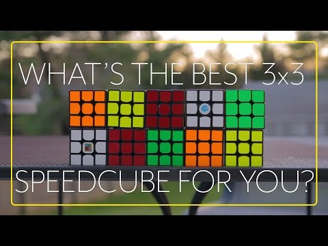 What's the Best 3x3 Speedcube for You? [2017]