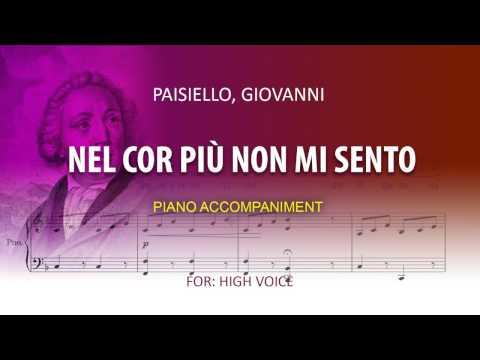 Nel cor più non mi sento / Karaoke piano / Paisiello, Giovanni / High voice