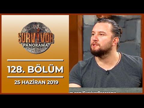 Survivor Panorama 128. Bölüm - 25 Haziran 2019