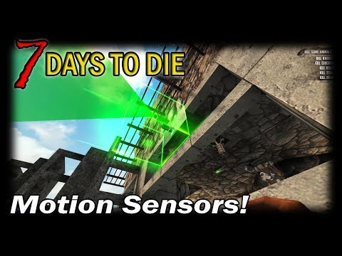 Motion Sensors! | 7 Days to Die Alpha 16 Random Gen Single Player Gameplay | EP 35 (S3)