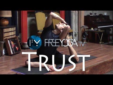 Trust. Full Hatha Yoga Class. Advanced.