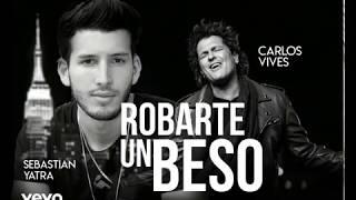 Carlos Vives Sebastian Yatra Robarte un Beso Letra.mp3