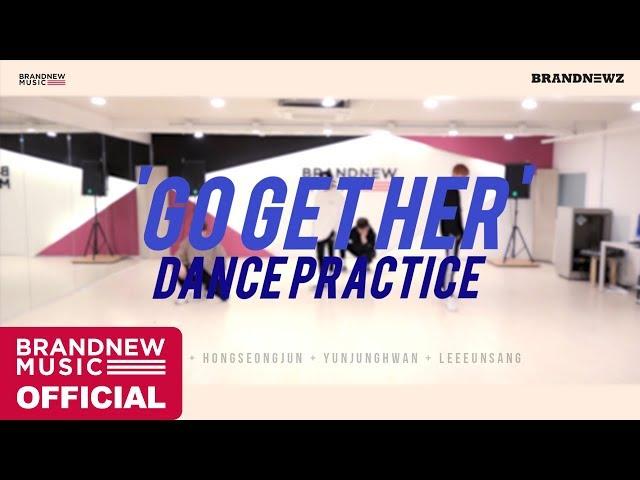 BRANDNEWZ (김시훈, 홍성준, 윤정환, 이은상) 'GO GET HER' DANCE PRACTICE
