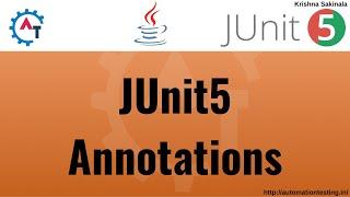 3. JUnit 5 Basics - JUnit5 Annotations | Annotation in Junit5 | Junit5 Annotations | Test Annotation