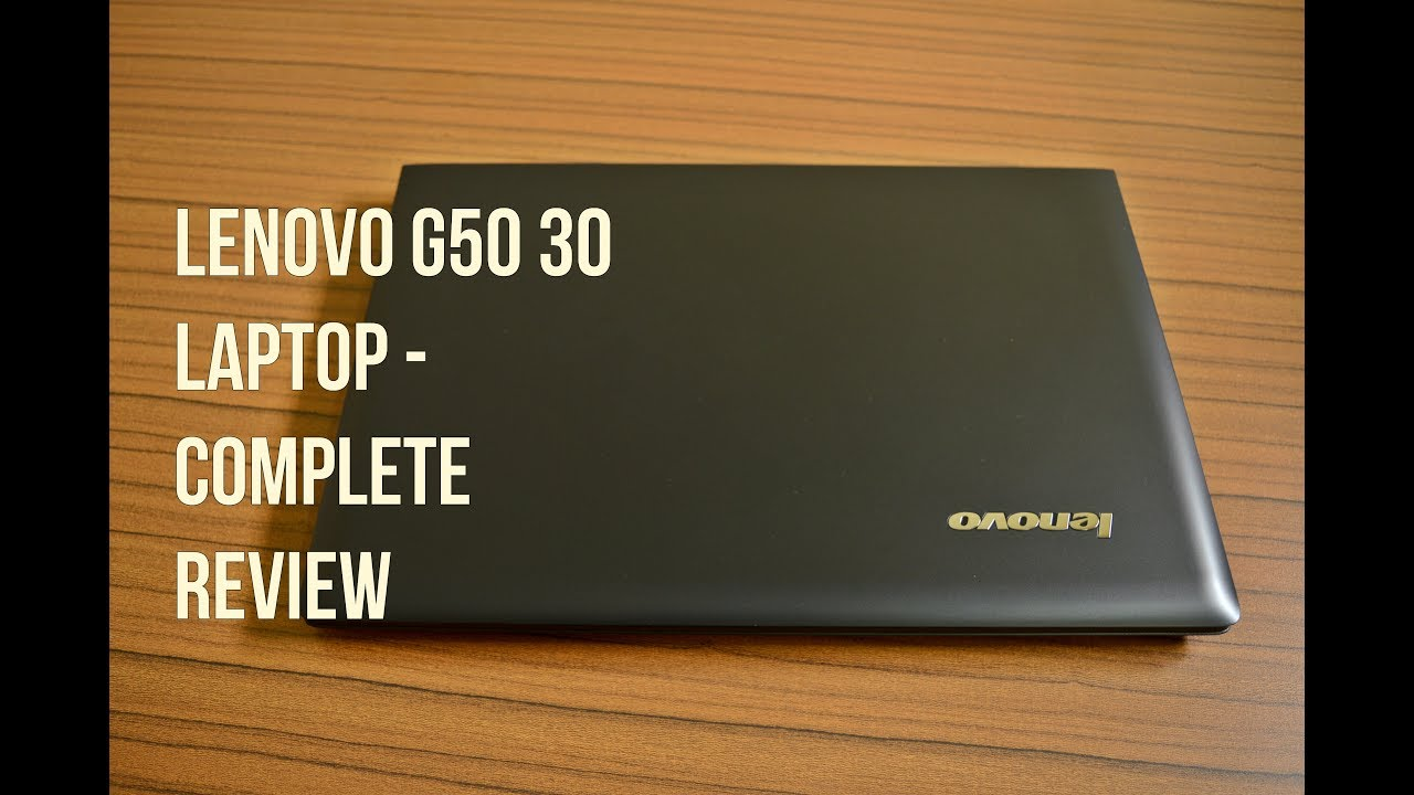 Lenovo G50-30 laptop - Complete Review , Best budget lenovo notebook ? by  vmreviews