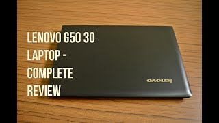 Lenovo G50-30 laptop - Complete Review , Best budget lenovo notebook ?