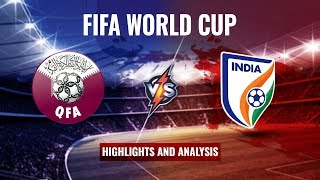 Qatar vs India FIFA World Cup Qualifier Review and Analysis with Renedy Singh (420 Grams S-2, Ep.4)