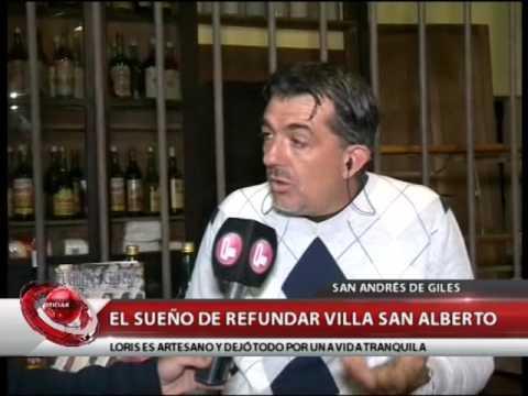 SAN ANDRÉS DE GILES: EL SUEÑO DE REFUNDAR VILLA SAN ALBERTO